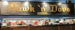 Hawk & Dove Open Kitchen.  Above, The Original Exterior Sign Circa 1967